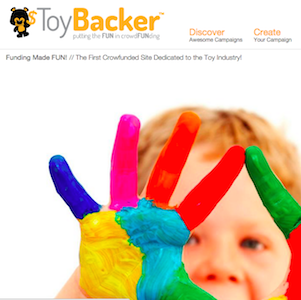 TOYBACKER: FIRST EVER CROWDFUNDING SITE FOR THE TOY INDUSTRY
