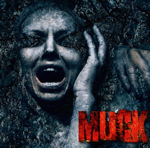 Anchor Bay Entertainment Premieres First  Official MUCK Trailer and Exclusive One Sheet
