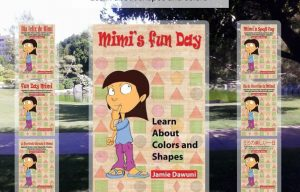 """The Author of Children's Books, Jaime Dawuni, Launches her Campaign to Raise Funds to Market and Create Audios for her Books """"Mimi's Fun Day"""""""
