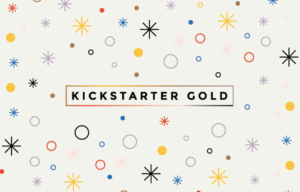 What is Kickstarter Gold, Anyway?