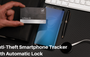 The Complete Anti-Theft Solution for Smartphones, I&Phone, is Now Available on Kickstarter