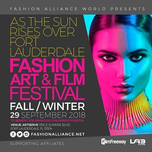 FASHION ALLIANCE WORLD PRESENTS FESTIVAL SHOWCASING TALENT FROM FORT LAUDERDALE AND ABROAD