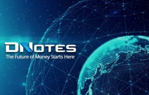 DNotes Global Inc Launches Reg. D 506 (c) Funding to Raise $5 million from Accredited Investors in a series of Three Funding Rounds